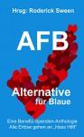 AFB: Alternative für Blaue: Die Volksfront der Blauen - Lea Marie Cruse, Magdalena Fritz, Gepo Lynx, Lilienne Érie, Chris McHart, Roderick Sween, Cardon Wârtain, Sebastian Gorlitzer