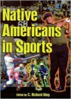 Native Americans in Sports - C. Richard King