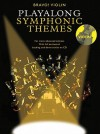 Violin Playalong Symphonic Themes [With CD] - Amsco Publications