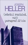 Ostatni rozdzial, czyli paragraf 22 bis - Heller Joseph