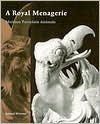 A Royal Menagerie: Meissen Porcelain Animals - Samuel Wittwer
