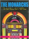 The Monarchs: The Great American Rock N Roll Dream - Billy Reed