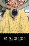 Mistyka kobiecości - Betty Friedan