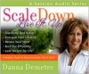 Scale DownLive It Up audio series (Live It Up Audio Series) - Danna Demetre