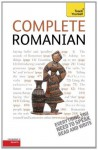 Complete Romanian: Teach Yourself (Complete Languages) - Dennis Deletant, Yvonne Alexandrescu