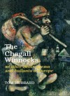 The Chagall Winnocks Wi Ither Scots Poems and Ballants O Europe - Tom Hubbard