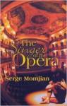 The Singer Of The Opera - Serge Momjian