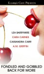 Fondled and Gobbled: Back for More - Cassandra Carr, A.M. Griffin, Lea Barrymire, Cara Carnes