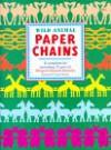 Wild Animal Paper Chains - Stewart Walton, Sally Walton