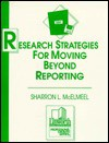 Research Strategies for Moving Beyond Reporting - Sharron L. McElmeel