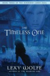 The Timeless One (The Sundered Lands Saga) (Volume 3) - Lexy Wolfe, Blue Harvest Creative