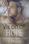 Vision of Hope (Infinity Book 3) - S. Moose, K. Keeton, B.Z. Hercules, Golden Czermak