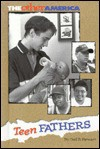 Teen Fathers (The Other America) - Gail B. Stewart