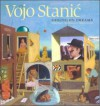 Vojo Stanic: Sailing on Dreams - Robert Boyers, Emir Kusturica, Valeri S. Turchin