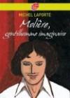 Molière - Michel Laporte