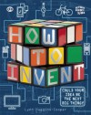 How To Invent - Lynn Huggins-Cooper