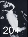 20 + Years of Witte de with - Nicolaus Schafhausen, Monika Szewczyk, Ken Lum