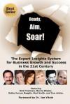 Ready, Aim, Soar! by Kathy Vervan Bugglin - Kathy Vervan Bugglin, Marcia Wieder, Rick Frishman
