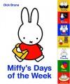 Miffys Days of the Week - Dick Bruna