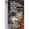 La Cité Des Robots D'isaac Asimov - Michael P. Kube-McDowell, Isaac Asimov, Mike McQuay