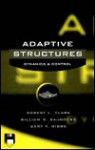 Adaptive Structures: Dynamics And Control - Robert L. Clark, William R. Saunders