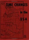 Time Changes In The U.S.A - Doris C. Doane