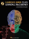 Laurence Juber Plays Lennon & McCartney [With CD (Audio)] - Laurence Juber
