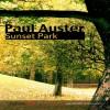 Sunset Park - Paul Auster, Juan Manuel Martínez