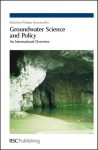 Groundwater Science and Policy - Royal Society of Chemistry, Royal Society of Chemistry, Anne-Marie Fouillac, Dietmar Muller, Philippe Negrel, Dominique Darmendrail
