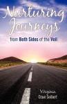 Nurturing Journey's from Both Sides of the Veil - Virginia Ozue Seibert