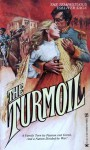 The Turmoil - Arthur Moore