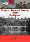 Human Interest Stories from Antietam - Scott L. Mingus Sr.
