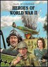 Heroes of World War II - Neil Grant