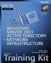 MCSE Self-Paced Training Kit (Exam 70-297): Designing a Microsoft® Windows Server� 2003 Active Directory® and Network Infrastructure: (Exam 70-297); ... Active Directory and Network Infrastructure - Walter Glenn, Michael T. Simpson, Microsoft Corporation
