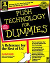 Push Technology for Dummies - Bud E. Smith