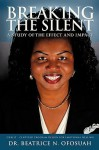 Breaking the Silent - Beatrice N. Ofosuah
