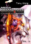 Mega Dragon & Tiger #1 - Tony Wong