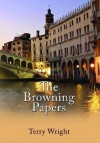 The Browning Papers - Terry Wright