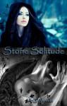 Stone Solitude - A.C. Warneke