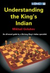 Understanding the King's Indian - Mikhail Golubev