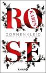 Dornenkleid: Thriller - Karen Rose, Kerstin Winter