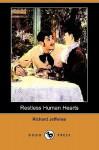 Restless Human Hearts (Dodo Press) - Richard Jefferies