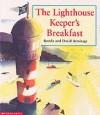 The Lighthouse Keeper's Breakfast - Ronda Armitage, David Armitage