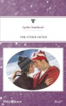 Mills & Boon : The Other Sister (Return to Troublesome Gulch) - Lynda Sandoval