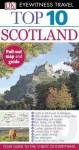 Top 10 Scotland (EYEWITNESS TOP 10 TRAVEL GUIDE) - Alastair Scott