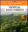 Tropical Rain Forests - Emilie U. Lepthien