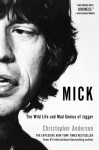 Mick: The Wild Life and Mad Genius of Jagger - Gallery Books