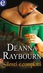 Silenzi e complotti - Deanna Raybourn