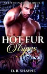 Hot Fur Stripes - D.B. Shayne