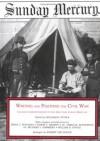 Writing & Fighting the Civil War: Soldier Correspondence to the New York Sunday Mercury (Writing & Fighting Series) - Brian C. Pohanka, William B. Styple